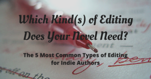 which-kinds-of-editing-does-your-novel